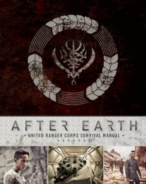 After Earth: United Ranger Corps Survival Manual