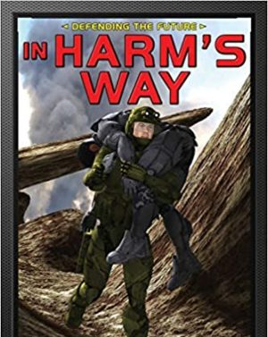 Defending the Future: In Harm's Way