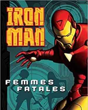 Iron Man: Femme Fatales