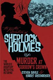 The Further Adventures of Sherlock Holmes – Murder at Sorrow's Crown