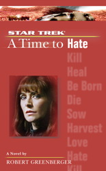 ST:TNG: A Time to Hate