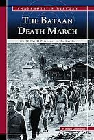 The Bataan Death March: World War II Prisoners in the Pacific