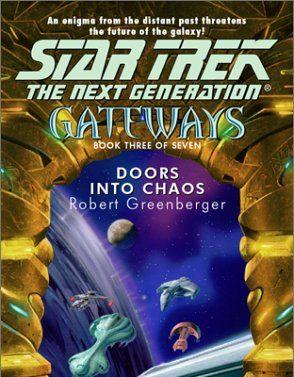 Star Trek: Gateways #3: Doors into Chaos
