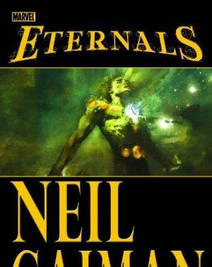 Eternals by Neil Gaiman