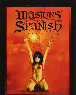 Masters of Spanish Comic Book Art