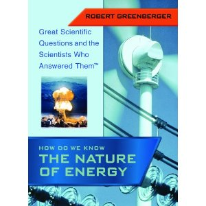 Discovering the Nature of Energy (Scientist's Guide to Physics)