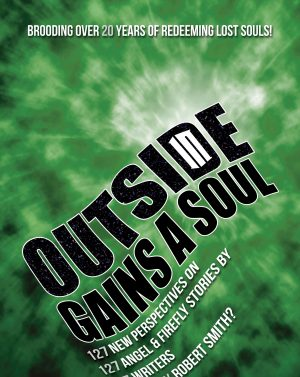 Outside in Gains a Soul