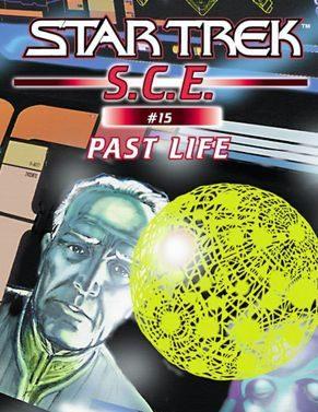 Star Trek: Starfleet Corps of Engineers: Past Life