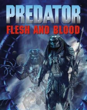 Predator: Flesh & Blood