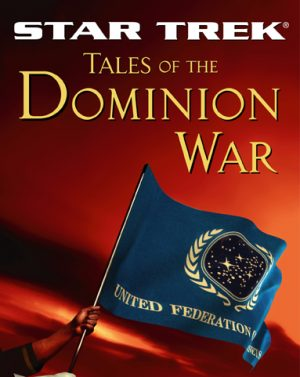 ST:TNG: Tales of the Dominion War